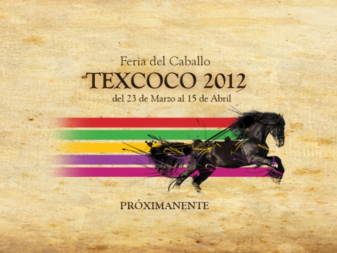 Feria del Caballo Texcoco 2012 – Corridas de Toros