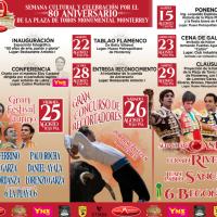 """Celebración del 80 aniversario de la Plaza de Toros Monumental Monterrey """"Lorenzo Garza"""""""
