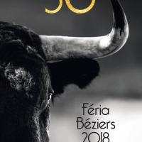 Les carteles de la Feria du cinquantenaire de Béziers 2018 / Corridas de Toros