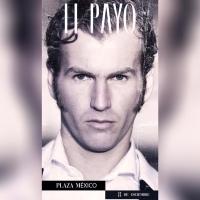 Modernidad clásica para el regreso de 'El Payo' a la Plaza México.