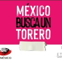 México Busca un Torero.