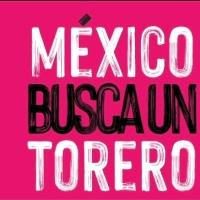 """Fusión entre la AMAT y el certamen """"Mexico Busca un torero"""" produce serial de seis festivales en Los Ibelles."""