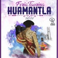 Carteles para la Feria Taurina de Huamantla 2021.